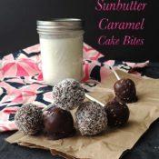 Healthy Sunbutter Caramel Cake Bites {Gluten-Free, Vegan, Nut-Free, Paleo}