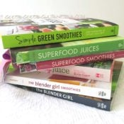 7 Best Smoothie & Juice Recipe Books + Giveaway
