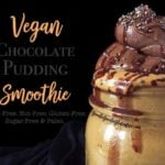 healthy vegan chocolate pudding smoothie that's guilt free! This babe is sugar-free, nut-free, gluten-free, paleo & sugar-free