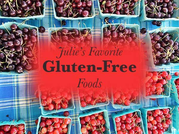 julies favorite gluten free foods