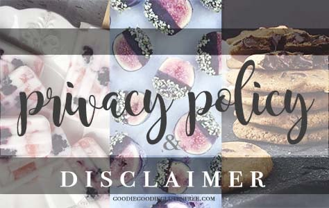 goodie goodie gluten-free privacy policy and disclaimer